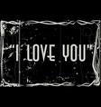i love you movie frame vector image