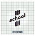 Its school time vector image vector image