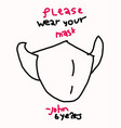 please wear a mask child drawing poster vector image vector image