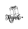 regalo hand lettering translation from vector image vector image