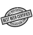 Best Beer Certified rubber stamp vector image vector image
