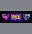 Dream team neon text dream team neon sign