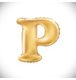golden letter p made of inflatable balloon vector image vector image