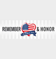 remember and honor memorial day usa heart poster vector image vector image