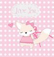 cute pink fox girl and love you gift vector image vector image