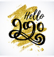 hello 2020 new year card design vector image vector image