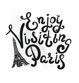 Enjoy visiting paris vector image