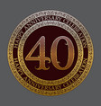 fortieth happy anniversary celebration logo symbol vector image