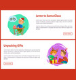 letter to santa claus and unpacking gifts web vector image vector image