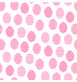 easter pink and white cute egg seamless pattern vector image