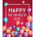 Happy Memorial Day Card with Flying Balloons vector image