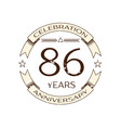 realistic eighty six years anniversary celebration vector image vector image