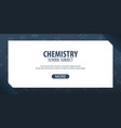 chemistry subject back to school background vector image