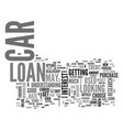 are you in the market for a car loan text word vector image vector image