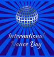 international dance day blue mirror ball vector image vector image