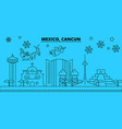 mexico cancun winter holidays skyline merry vector image vector image
