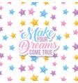 make your dreams vector image