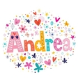 Andrea female name decorative lettering type vector image vector image