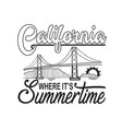 california quotes and slogan good for t-shirt vector image vector image