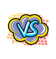 confrontation versus comic speech bubble vector image vector image