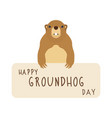 happy groundhog day cute marmot vector image