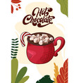 hot chocolate cup drink for christmas menu vector image vector image