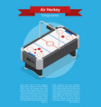 table air hockey game banner card isometric view vector image
