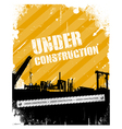 Vintage Grunge under construction background vector image