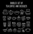 doodles set of tea coffee dessert on a black vector image