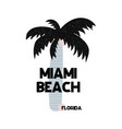 card with lettering miami beach florida in vector image