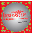 fragile red grunge rubber stamp vector image vector image