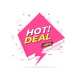hot deal trendy flat geometric banner vector image