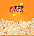realistic popcorn background cinema fast vector image vector image
