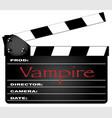 vampire clapperboard vector image vector image