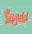 congratulation street style graffiti on green vector image
