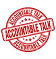 accountable talk red grunge stamp vector image vector image