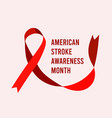 american stroke awareness month vector image vector image