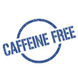 caffeine free stamp vector image vector image