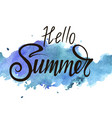 inscription hello summer on blue watercolor vector image