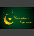 islamic ramadan kareem with crescent moon and vector image