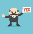 Businessman holding a sign that yes vector image vector image