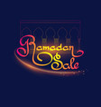 ramadan islamic holiday sale banner handwritten vector image vector image