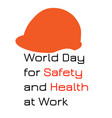 world day for safety and health at work red vector image