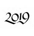 calligraphy for 2019 new year pig vector image vector image