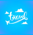 travel agency lettering logo with white clouds vector image vector image