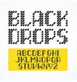 black drops alphabet vector image vector image