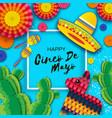 happy cinco de mayo greeting card colorful paper vector image