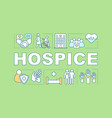 hospice word concepts banner vector image vector image