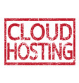 stamp text cloud hosting vector image