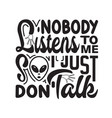 ufo quotes and slogan good for t-shirt nobody vector image vector image